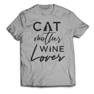 Cat Mother Wine Lover Unisex T-Shirt