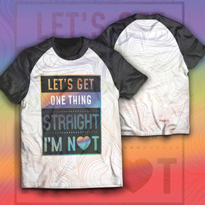 I'm Not Straight Unisex T-Shirt