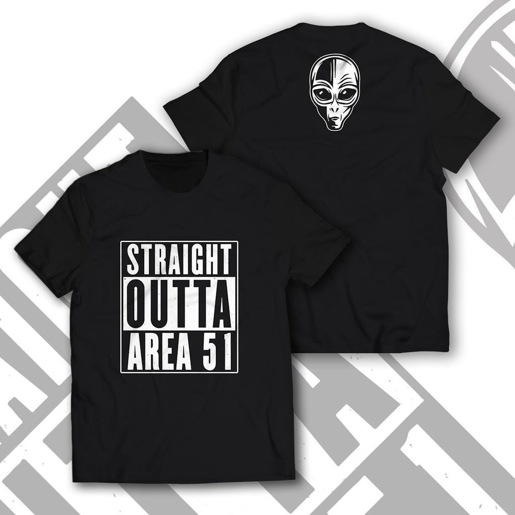 Straight Outta Area 51 Unisex T-Shirt S