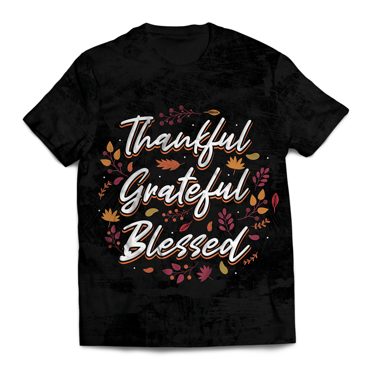 Thankful Grateful Blessed Unisex T-Shirt