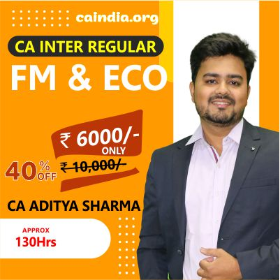 CA Inter FM ECO Regular Course by CA Aditya Sharma Sir
