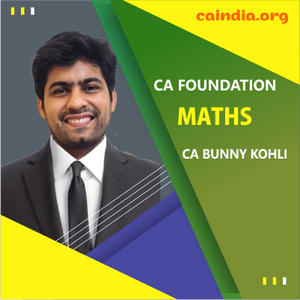 CA Foundation Maths by CA Bunny Kohli