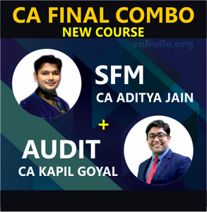 CA FINAL SFM & Audit (P2 & P3) by CA Kapil Goyal and CA Aditya Jain