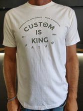 "Load image into Gallery viewer, 2020 Fatum Custom is King Tee.  Model is wearing an L and is 186cm tall at 85kg. (6'1"" and 14 st)"