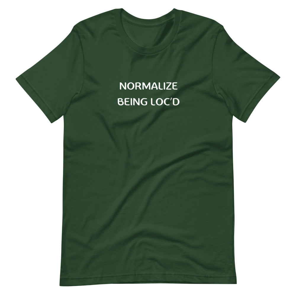 Normalize Being Loc'd Short-Sleeve Unisex T-Shirt