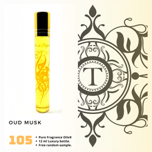 Load image into Gallery viewer, Oud Musk | Fragrance Oil - Unisex - 105