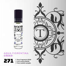 Load image into Gallery viewer, Aqua Fiorentina | Fragrance Oil - Her - 271