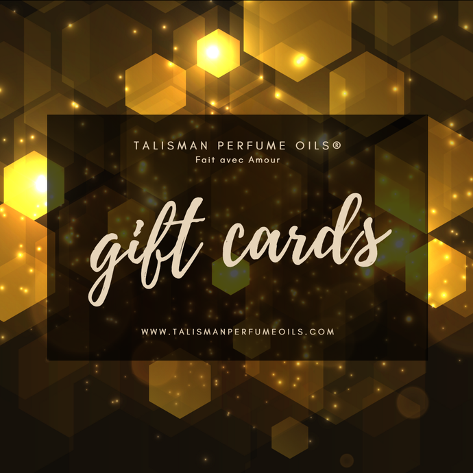 Gift Cards - Talisman Perfume Oils®