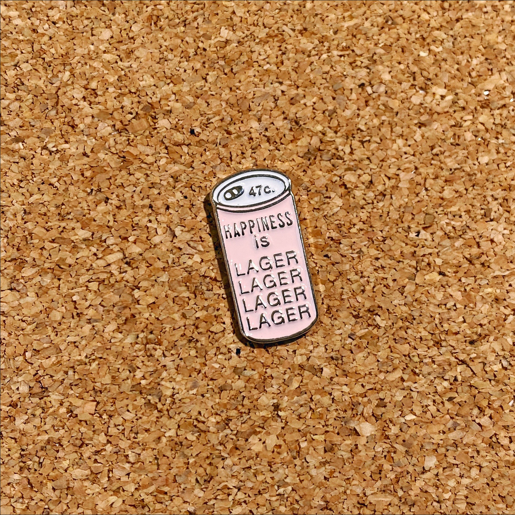 happiness is lager lager lager lager pin