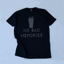 Load image into Gallery viewer, ASCII No Bad Memories T-shirt