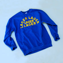 Load image into Gallery viewer, Lager Lager Lager Lager Sweatshirt (Blue)