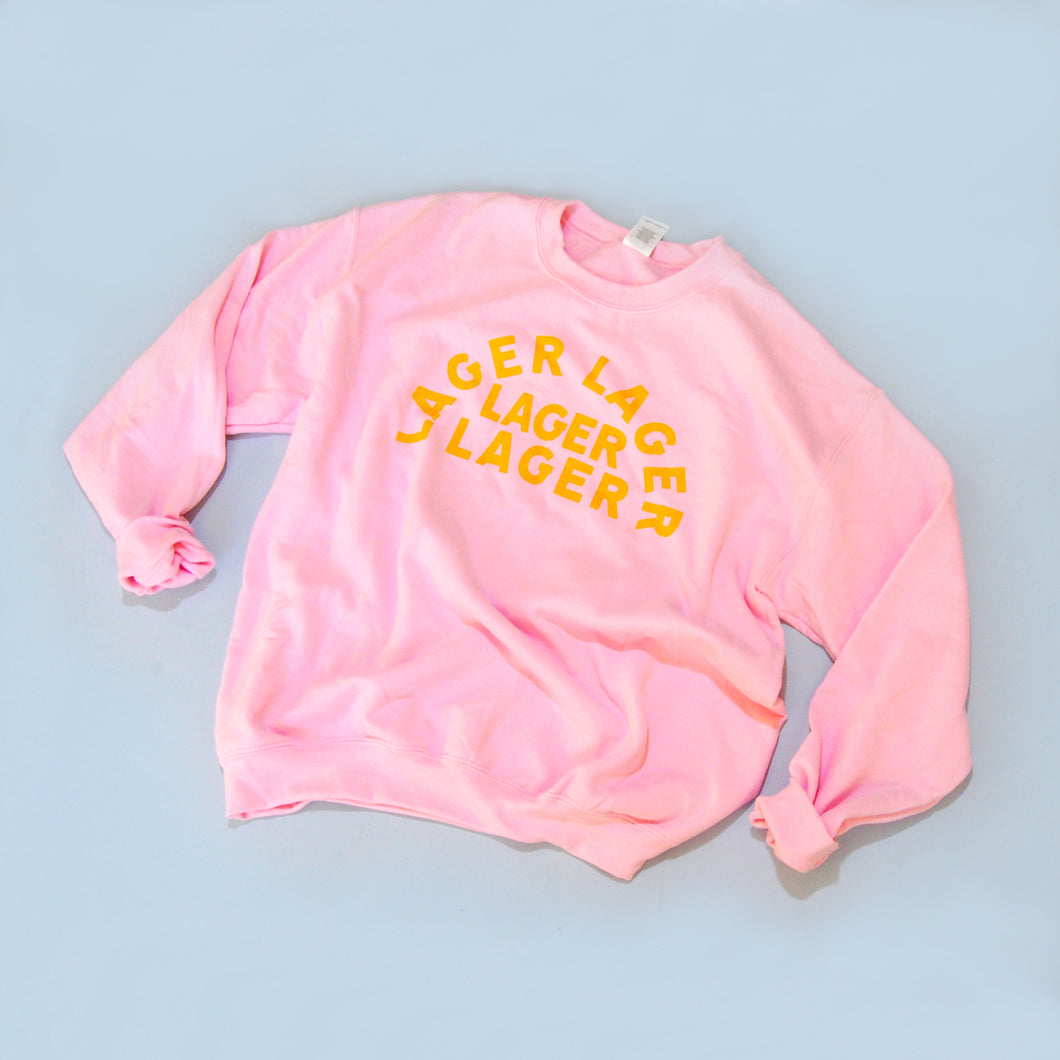 Lager Lager Lager Lager Sweatshirt (Pink)