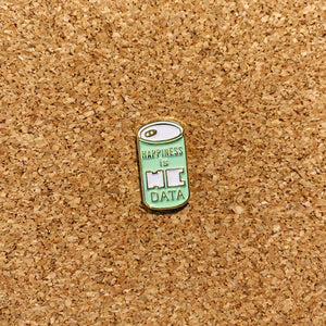happiness is HC DATA can enamel pin