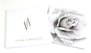 To Be a Woman - 31 Powerful Essences Signature Book