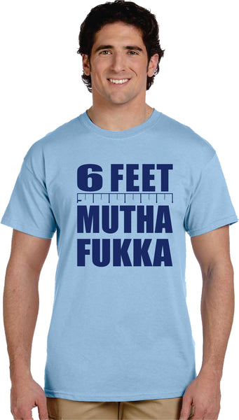 Six Feet MF Tees