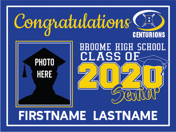 Broome High School 2020 Graduation Yard Sign
