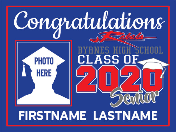 Byrnes High School 2020 Graduation Yard Sign