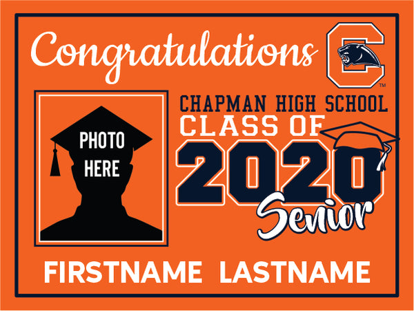 Chapman High School 2020 Graduation Yard Sign