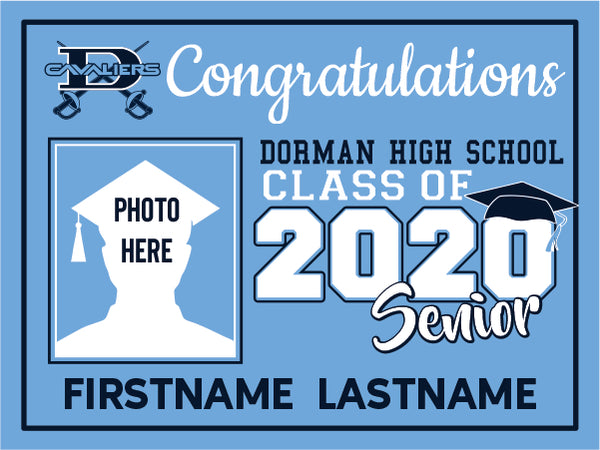 Dorman High School 2020 Graduation Yard Sign