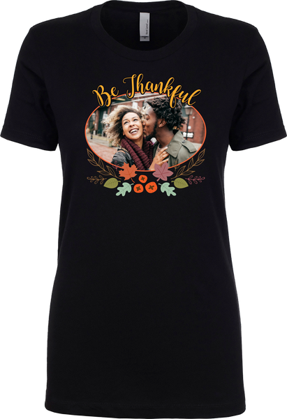 Be Thankful Customized Photo shirt