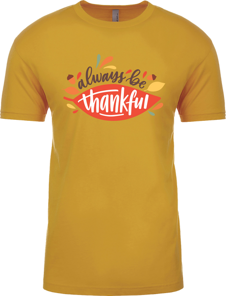 Always Be Thankful Shirt