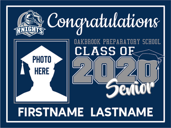 Oakbrook Prep 2020 Graduation Yard Sign