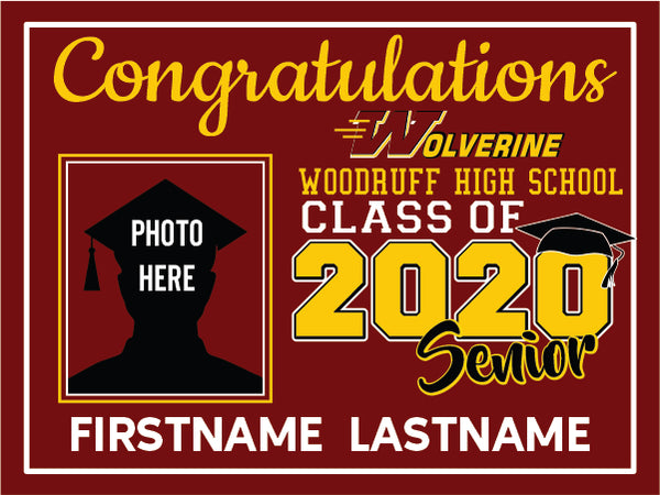 Woodruff High School 2020 Graduation Yard Sign