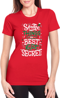 Some Things are Best Kept Secret Christmas Red Ladies Cut Shirt