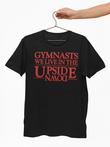 Gymnastics Stuck In The Upside Down Tee