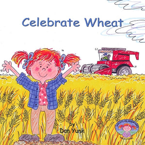 Celebrate Wheat (4th in the series)