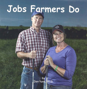 Jobs Farmers Do (7th in the series)