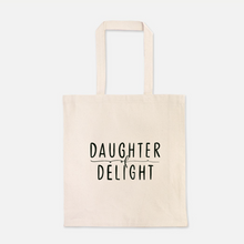 Load image into Gallery viewer, Daughter of Delight Tote