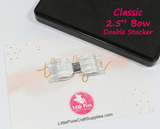 "Classic - 2.5"" Bow Die (Double Stacker)"