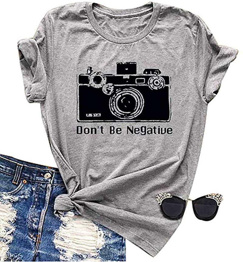 Don't Be Negative Photographer Graphic Shirt Women Vintage Camera Short Sleeve Tee Tops