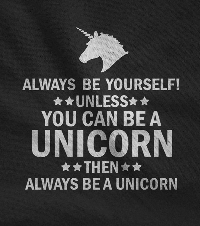 TeeStars Women's - Be Yourself Unless You Can Be A Unicorn Hoodie