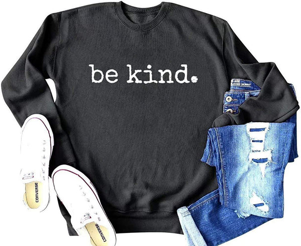 Be Kind Sweatshirt Women Cute Graphic Crewneck Blessed Inspirational Teacher Lightweight Slouchy Pullover