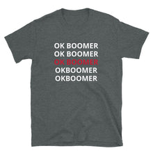 Load image into Gallery viewer, OK BOOMER SHIRT