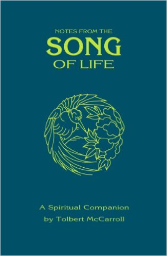 Notes From The Song Of Life