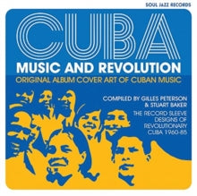 Various Artists // Cuba Music & Revolution - Compiled By Gilles Peterson & Stuart Baker