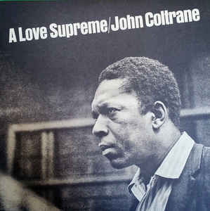 "John Coltrane ""A Love Supreme"" LP"