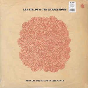Lee Fields & The Expressions ‎– Special Night Instrumentals