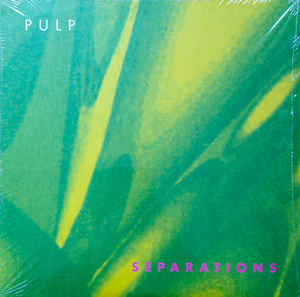 Pulp ‎– Separations