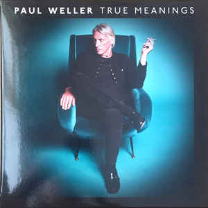 Paul Weller ‎– True Meanings