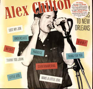 Alex Chilton ‎– From Memphis To New Orleans