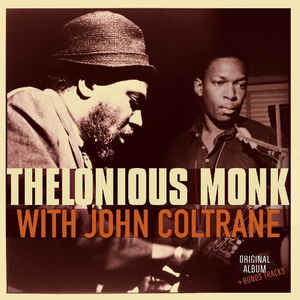 Thelonious Monk With John Coltrane ‎– Thelonious Monk With John Coltrane