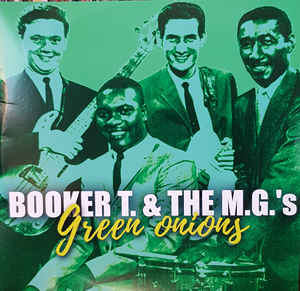Booker T & The MG's ‎– Green Onions