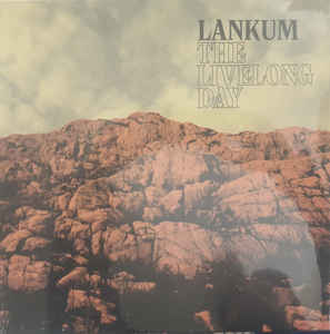 Lankum ‎– The Livelong Day