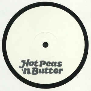 Various ‎– Hot Peas 'N Butter EP 06
