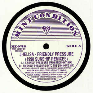 Jhelisa ‎– Friendly Pressure (1998 Sunship Remixes)
