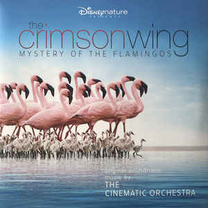 The Cinematic Orchestra ‎– The Crimson Wing - Mystery Of The Flamingos